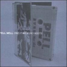 It Was a Live Cassette - CD Audio di Pell Mell