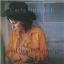 Red Headed Stranger - CD Audio di Carla Bozulich