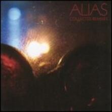Collected Remixes - CD Audio di Alias