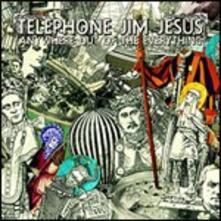 Anywhere Out - CD Audio di Telephone Jim Jesus