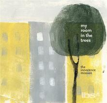 My Room in the Trees - CD Audio di Innocence Mission