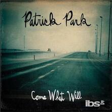 Come What Will - CD Audio di Patrick Park