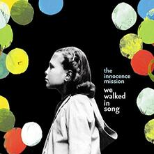 We Walked in Song - CD Audio di Innocence Mission