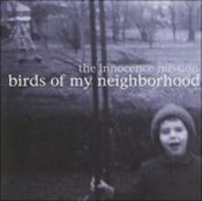 Birds of My Neighbourhood - CD Audio di Innocence Mission