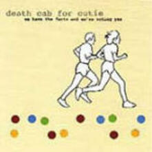 We Have the Facts and We're Voting Yes - CD Audio di Death Cab for Cutie