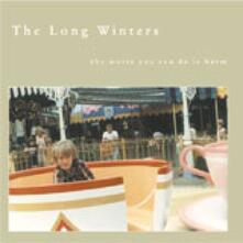 Worst You Can Do Is Harm - CD Audio di Long Winters