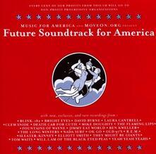 Future Soundtrack for America - CD Audio