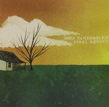 Pixel Revolt - CD Audio di John Vanderslice