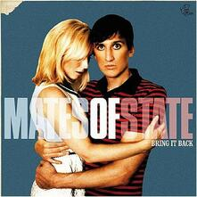 Bring it Back - CD Audio di Mates of State