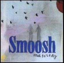 Free to Stay - CD Audio di Smoosh