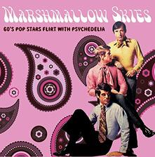 Marshmallow Skies (60's Pop Stars Flirt with Psychedelia) - CD Audio