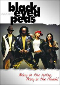 Film Black Eyed Peas. Bring In The Noise, Bring In The Phunk
