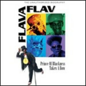 Film Flavor Flav. Prince Of Blackness Takes A Bow