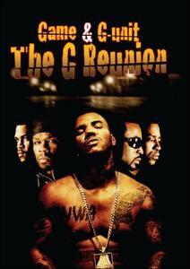G Reunion: Game & G-unit - DVD