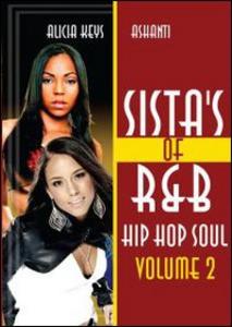 Film Alicia Keys. Sista's Of R&b Hip Hop Soul Vol. 2