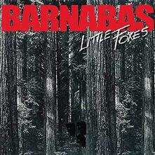 Little Foxes - CD Audio di Barnabas