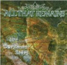 This Darkened Heart - CD Audio di All That Remains