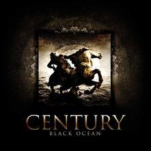 Black Ocean - CD Audio di Century