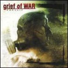 Worship - CD Audio di Grief of War