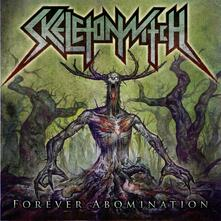 Forever Abomination - CD Audio di Skeletonwitch