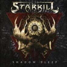 Shadow Sleep - CD Audio di Starkill