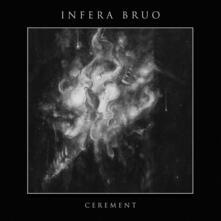 Cerement - CD Audio di Infera Bruo