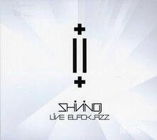 Live. Blackjazz - CD Audio di Shining