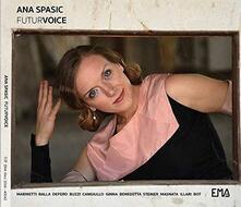 Futurvoice - CD Audio di Ana Spasic