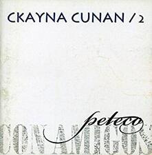 Ckayna Cunan vol.2 - CD Audio di Peteco Carabajal