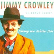 Jimmy Mo Mhile Stor - CD Audio di Jimmy Crowley