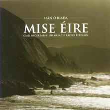Mise Eire - CD Audio di Sean O'Riada