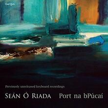 Port Na Bpucai - CD Audio di Sean O'Riada