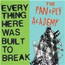 Everything Here Was Built - CD Audio di Panoply Academy