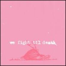 We Fight Til Death - CD Audio di Windsor for the Derby