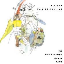 The Moonstation House Band - CD Audio di David Vandervelde