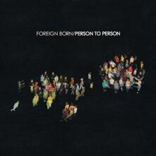 Person to Person - CD Audio di Foreign Born