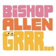 Grrr... - CD Audio di Bishop Allen