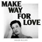 Vinile Make Way for Love Marlon Williams