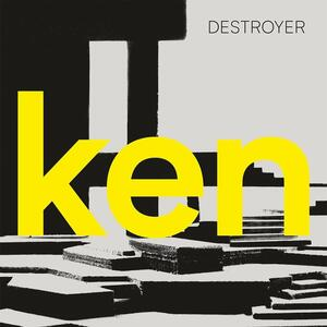 Ken - Vinile LP di Destroyer