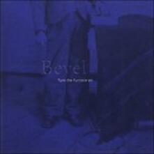Turn the Furnace on - CD Audio di Bevel