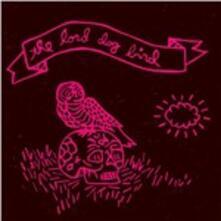 The Lord Dog Bird - CD Audio di Lord Dog Bird