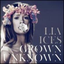 Grown Unknown - CD Audio di Lia Ices