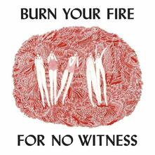 Burn your Fire for No Witness - CD Audio di Angel Olsen