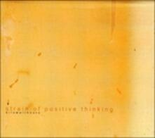 Strain of Positive Thinking - CD Audio di Kilowatthours