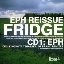 Eph - CD Audio di Fridge