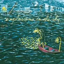 All Of A Sudden I Miss Everyone - CD Audio di Explosions in the Sky