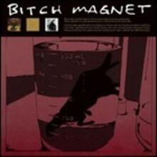 Bitch Magnet - CD Audio di Bitch Magnet
