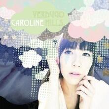 Verdugo Hills - CD Audio di Caroline