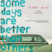 Some Days Are Better Than Others (Colonna Sonora) - CD Audio di Matthew Robert Cooper