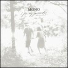 For My Parents - CD Audio di Mono
